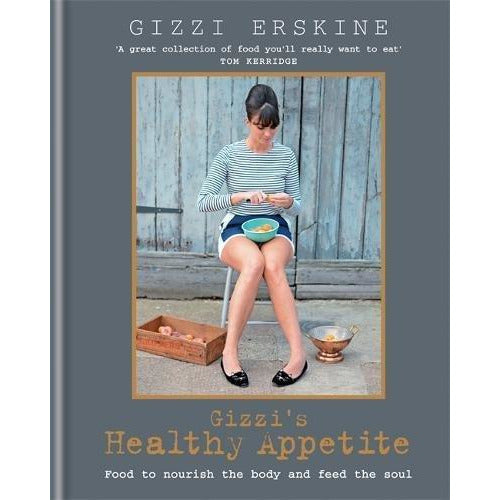 Gizzi's Healthy Appetite: Food to nourish the body and feed the soul - The Book Bundle