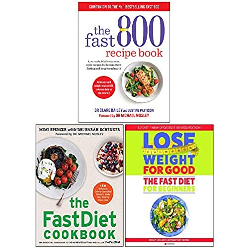 The Fast 800 Recipe Book, The Fastdiet Cookbook, Fast Diet For Beginners 3 Books Collection Set - The Book Bundle
