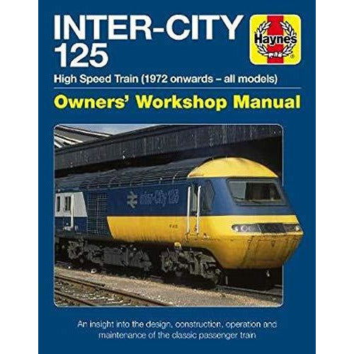 Inter-City 125 High Speed Train: Owners' Workshop Manual by Chris Martin - The Book Bundle
