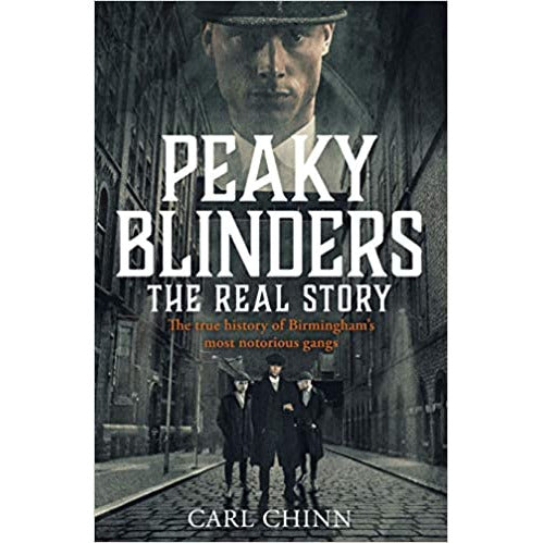 Peaky Blinders - The Real Story of Birmingham's most notorious gangs: The No. 1 - The Book Bundle