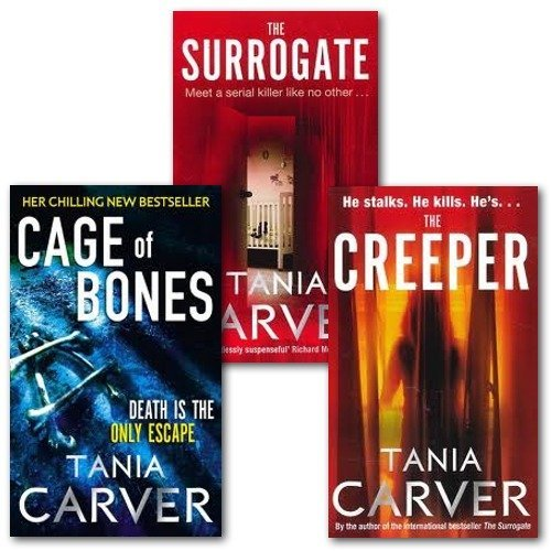 Tania Carver collection 3 Books Gift Set. (The Creeper, the Surrogate and Cage of Bones) - The Book Bundle