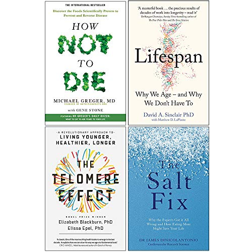 How Not To Die, Lifespan [Hardcover], The Telomere Effect, The Salt Fix 4 Books Collection Set - The Book Bundle