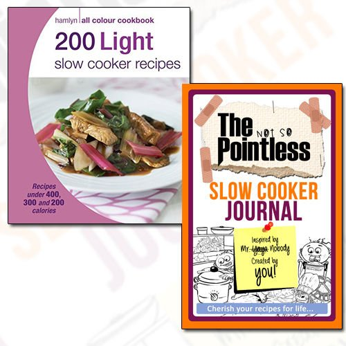 200 Light Slow Cooker Recipes Journal and Book Collection - Hamlyn All Colour Cookbook, The not so Pointless Slow Cooker 2 Books Bundle - The Book Bundle