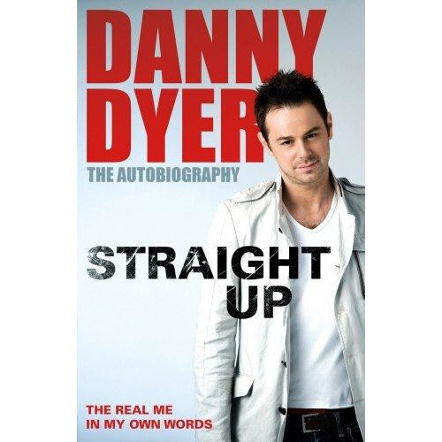 World According to Danny Dyer and Straight up 2 Books Bundle Collection - Life Lessons from the East End - The Book Bundle