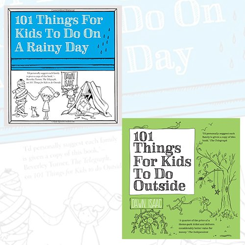 Dawn Isaac 101 Things for Kids to Do 2 Books Bundle Collection (101 Things for Kids to Do on a Rainy Day, 101 Things For Kids To Do Outside) - The Book Bundle