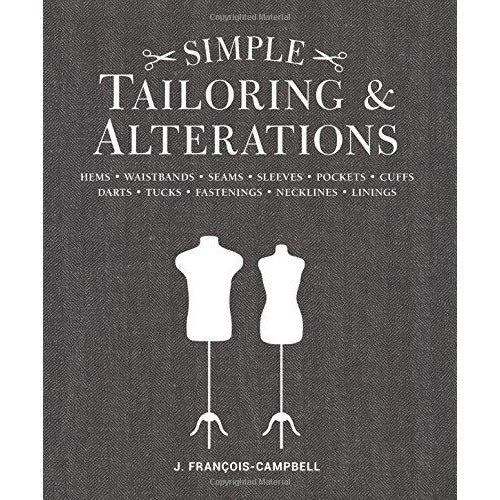 Simple Tailoring & Alterations: Hems - Waistbands - Seams - Sleeves - Pockets - Cuffs - Darts - Tucks - Fastenings - Necklines - Linings - The Book Bundle