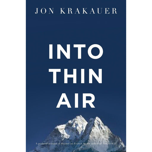 Into Thin Air: A Personal Account of the Everest Disaster - The Book Bundle