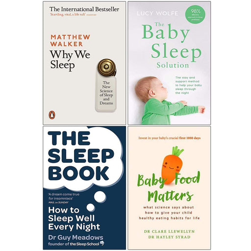 Why We Sleep, The Baby Sleep Solution, The Sleep Book, Baby Food Matters 4 Books Collection Set - The Book Bundle