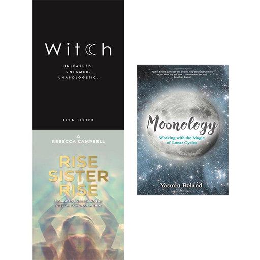 Witch unleashed. untamed. unapologetic, rise sister rise and moonology 3 books collection set - The Book Bundle
