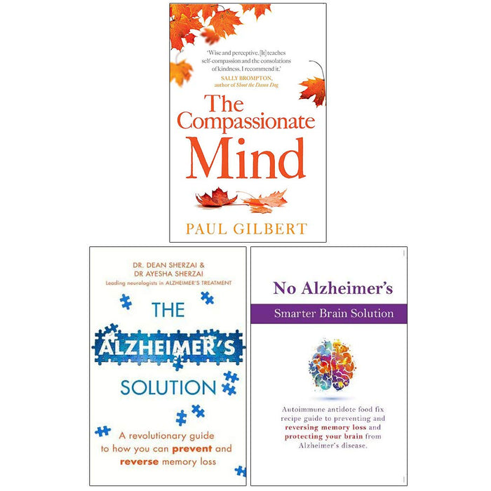The Compassionate Mind, The Alzheimers Solution, No Alzheimers Smarter Brain Keto Solution 3 Books Collection Set - The Book Bundle
