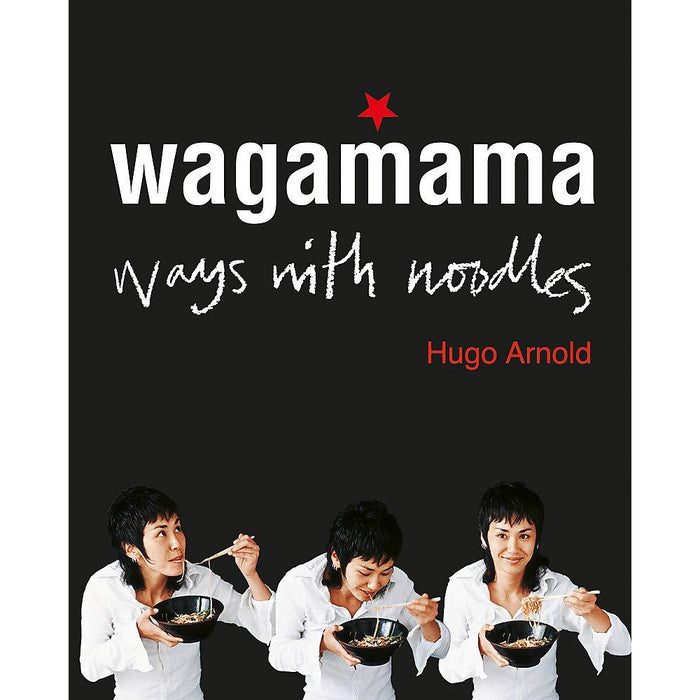 Wagamama: Ways With Noodles - The Book Bundle
