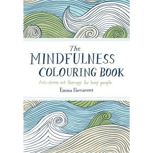 The Mindfulness Colouring Book: Anti-stress Art Therapy for Busy People - The Book Bundle