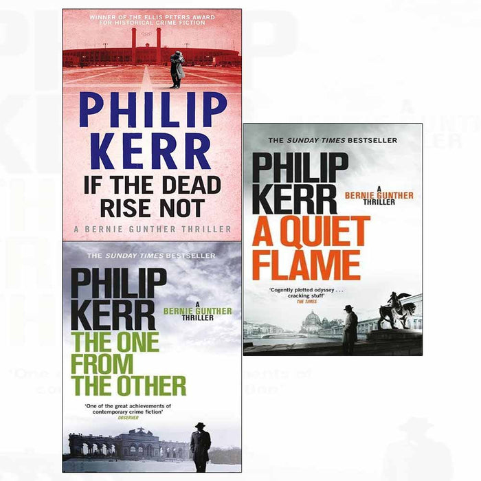 Philip kerr if the dead rise not, quiet flame, one from the other 3 books collection - The Book Bundle