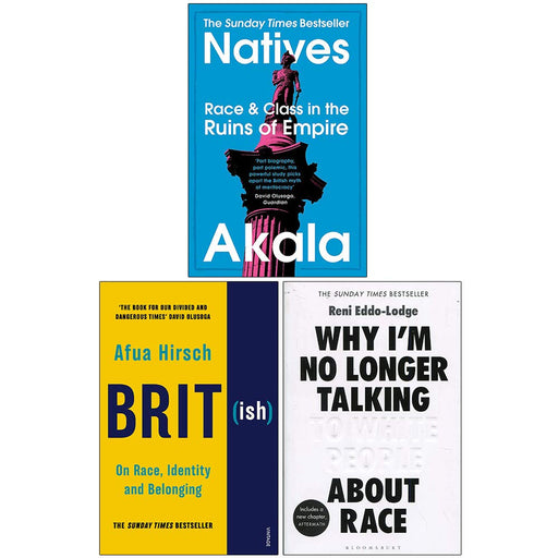 Natives, British On Race Identity and Belonging, Why Im No Longer Talking to White People About Race 3 Books Collection Set - The Book Bundle