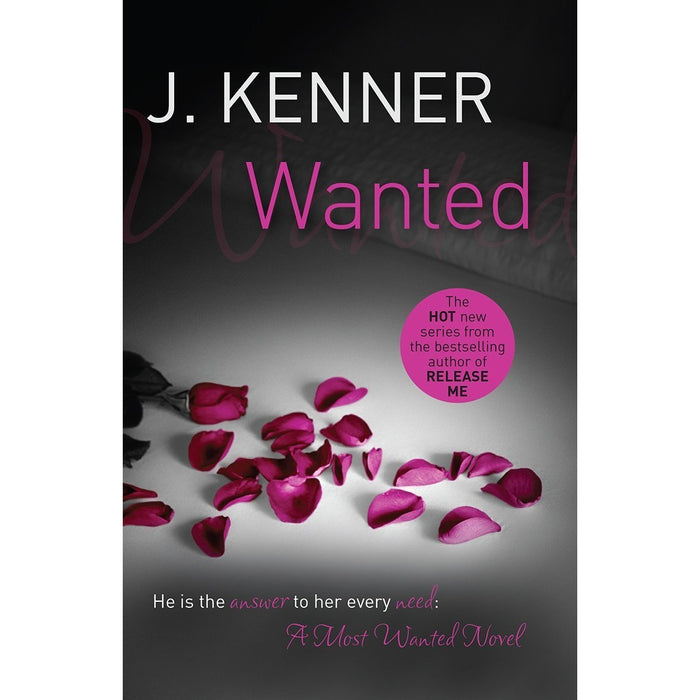 Most Wanted Series J. Kenner Collection 3 Books Bundle (Wanted, Heated ,Ignited) - The Book Bundle