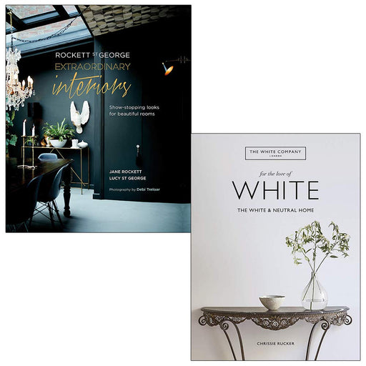 Rockett St George Extraordinary Interiors & The White Company For the Love of White 2 Books Collection Set - The Book Bundle