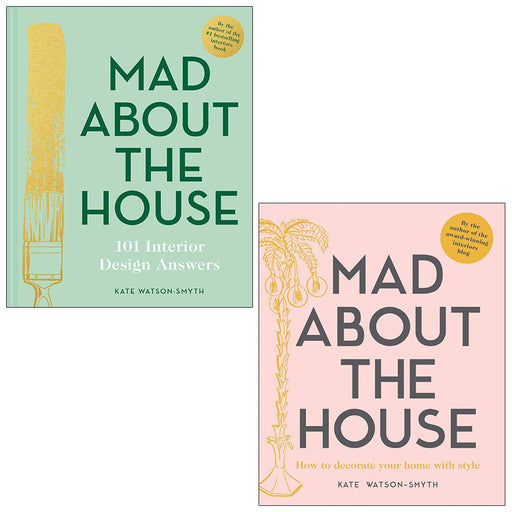 Mad About the House Mad About the House: How to decorate your home with style 2 Books Collection Set by Kate Watson-Smyth - The Book Bundle