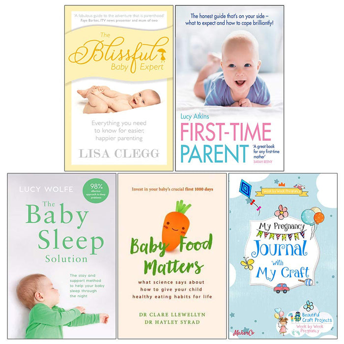 The Blissful Baby Expert, First Time Parent, The Baby Sleep Solution, Baby Food Matters, My Pregnancy Journal With My Craft 5 Books Collection Set - The Book Bundle