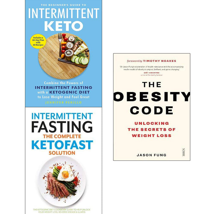 Obesity code, the beginners guide to intermittent keto, intermittent fasting the complete ketofast solution 3 books collection set - The Book Bundle