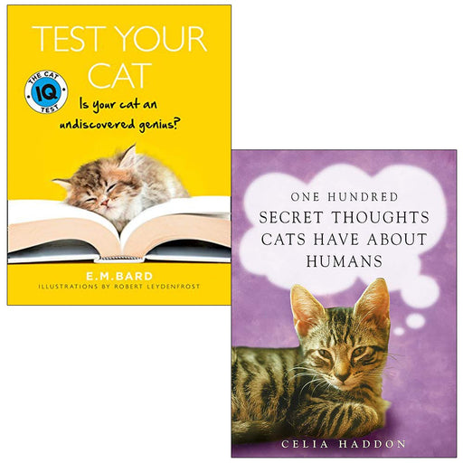 Test Your Cat The Cat Iq Test, One Hundred Secret Thoughts Cats Have About Humans 2 Books Collection Set - The Book Bundle