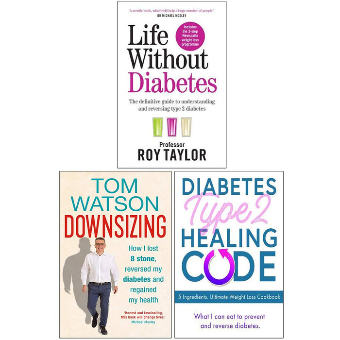 Life Without Diabetes, Downsizing [Hardcover], Diabetes Type 2 Healing Code 3 Books Collection Set - The Book Bundle