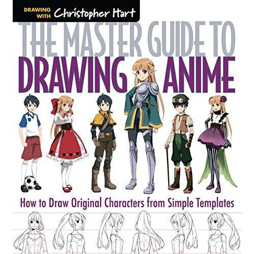 The Master Guide to Drawing Anime: How to Draw Original Characters from Simple Templates - The Book Bundle