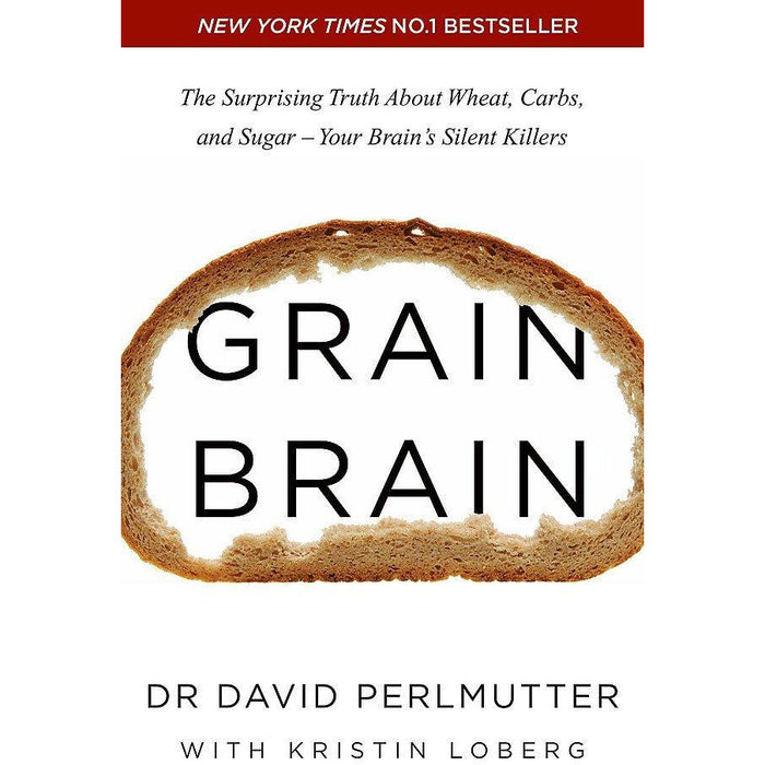 Grain Brain, Wheat Belly Cookbook, Wheat Belly, Total Health [Hardcover], No Grain Smarter Brain Body Diet Cookbook 5 Books Collection Set - The Book Bundle