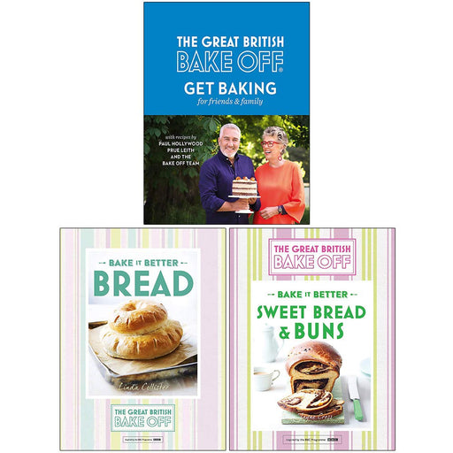 The Great British Bake Off Collection 3 Books Set (Get Baking for Friends and Family, Bake it Better Bread, Sweet Bread & Buns) - The Book Bundle