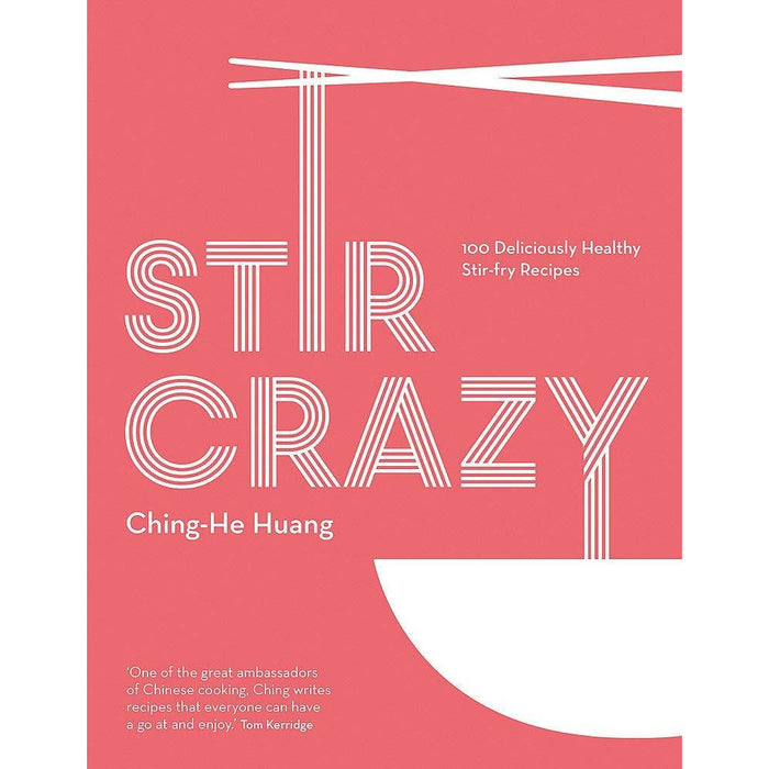 Wok On: Deliciously & Stir Crazy: 100  By Ching-He Huang 2 Books Collection Set - The Book Bundle