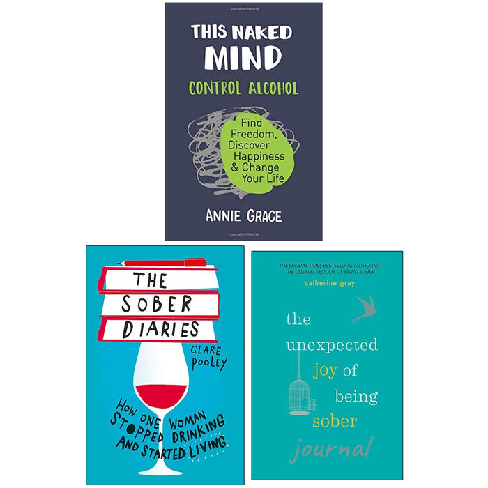 This Naked Mind, The Sober Diaries, The Unexpected Joy of Being Sober Journal 3 Books Collection Set - The Book Bundle