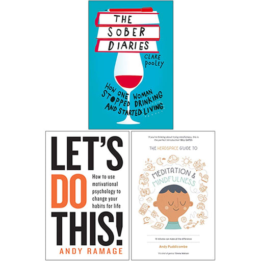 The Sober Diaries, Let's Do This!, The Headspace Guide to Mindfulness & Meditation 3 Books Collection Set - The Book Bundle