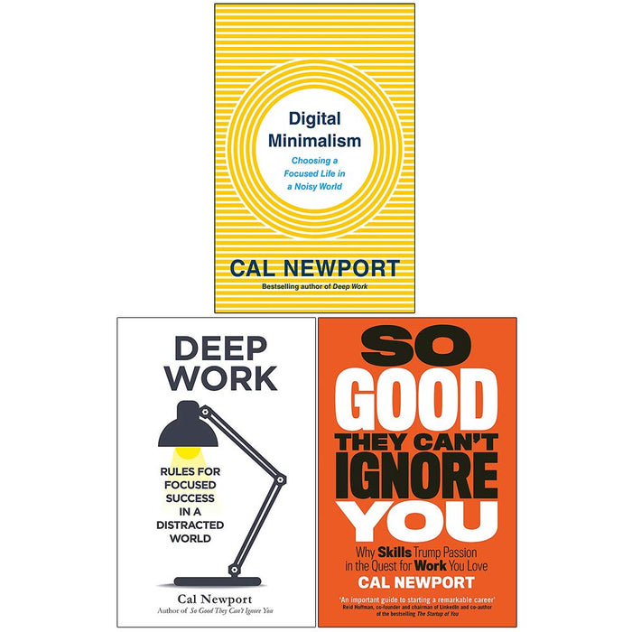 Cal Newport 3 Books Collection Set (Digital Minimalism, Deep Work, So Good They Cant Ignore You) - The Book Bundle