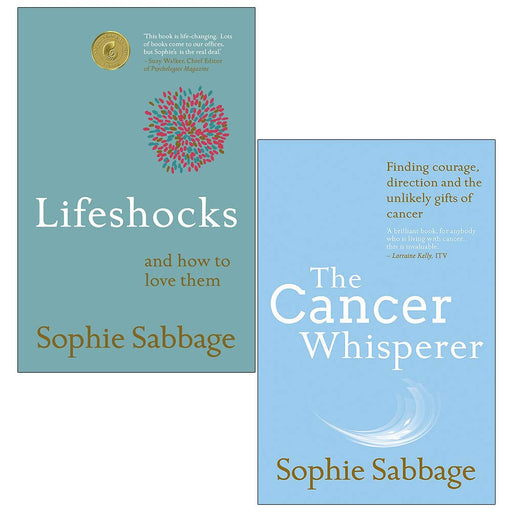 Sophie Sabbage Collection 2 Books Set (Lifeshocks And how to love them, The Cancer Whisperer) - The Book Bundle