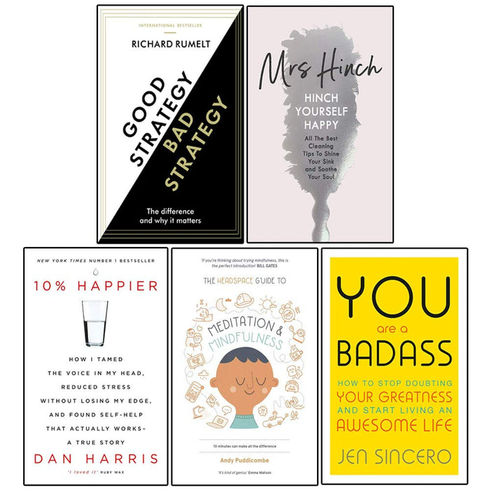 Good Strategy/Bad Strategy, Hinch , 10% Happier, The Headspace ,You Are 5 Books Collection Set - The Book Bundle