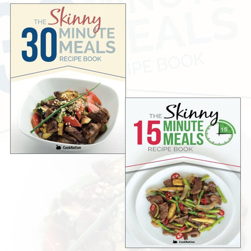 The Skinny Minute Meals 2 Books Recipes Collection pack (The Skinny 30 Minute Meals,The Skinny 15 Minute Meals ) - The Book Bundle