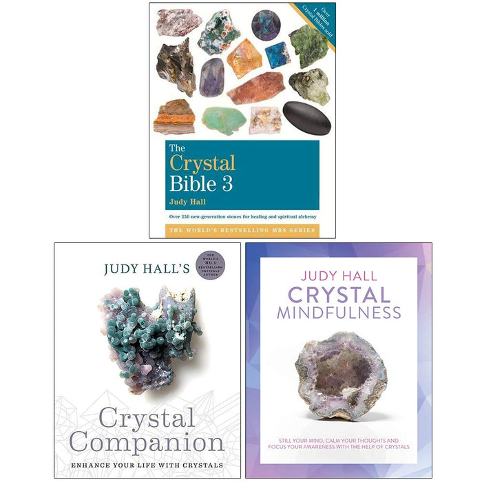 Judy Hall Collection 3 Books Set (The Crystal Bible Volume 3, Crystal Companion, Crystal Mindfulness) - The Book Bundle