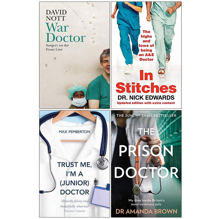 War Doctor [Hardcover], In Stitches, Trust Me I'm a Junior Doctor, The Prison Doctor 4 Books Collection Set - The Book Bundle