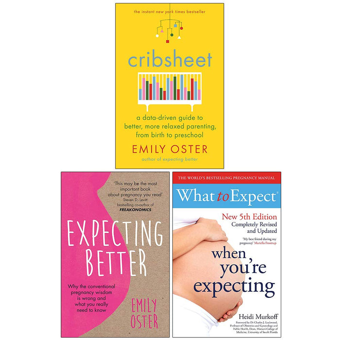 Cribsheet, Expecting Better, What to Expect When Youre Expecting 3 Books Collection Set - The Book Bundle
