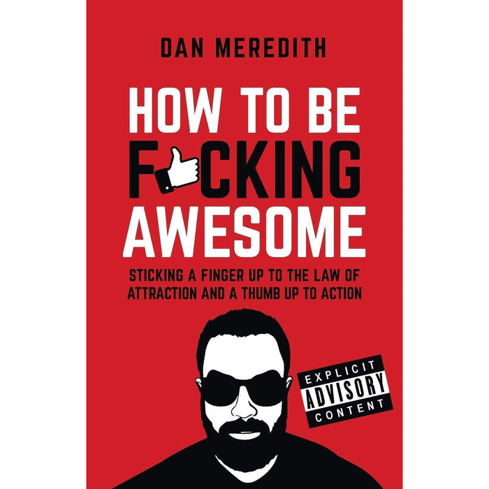 Measure What Matters, Meltdown How To Turn Your Hardship Into Happiness, How To Be F*cking Awesome, Mindset With Muscle 4 Books Collection Set - The Book Bundle