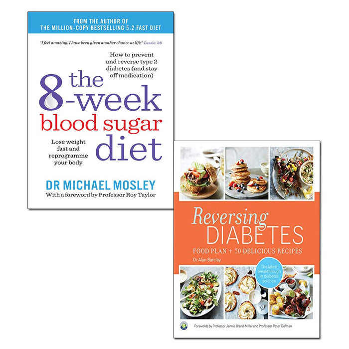 Reversing Diabetes and The 8-Week Blood Sugar Diet 2 Books Bundle Collection - The Book Bundle