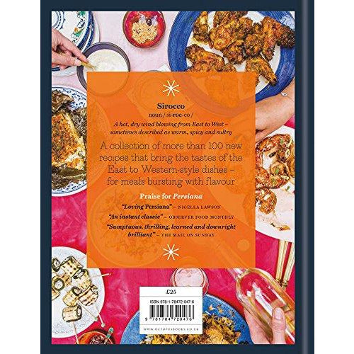 Sirocco: Fabulous Flavours from the East: From the Sunday Times no.1 bestselling author of Feasts, Persiana and Bazaar: Fast Flavours from the East - The Book Bundle