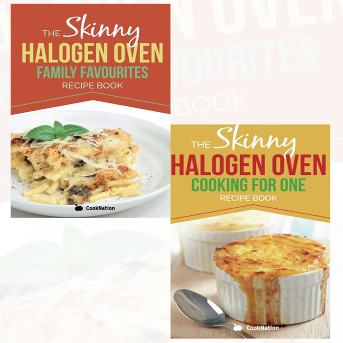 The Skinny Halogen Oven 2 Books Recipes Collection pack (The Skinny Halogen Oven Family Favourites ,Skinny Halogen Oven Cooking For One) - The Book Bundle