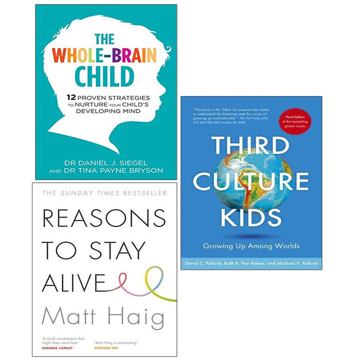 Whole Brain Child ,Reasons to Stay Alive, Third Culture Kids Collection 3 Books Set - The Book Bundle