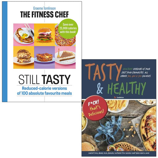 The Fitness Chef Still Tasty By Graeme Tomlinson & Tasty & Healthy F ck That's Delicious By Iota 2 Books Collection Set - The Book Bundle