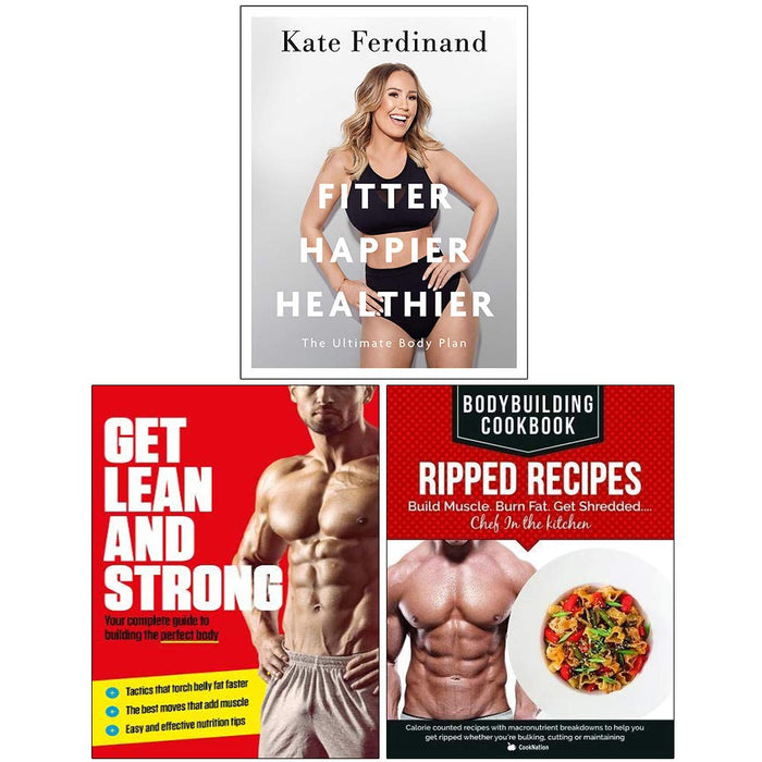 Fitter Happier Healthier, Get Lean And Strong, Bodybuilding Cookbook Ripped Recipes 3 Books Collection Set - The Book Bundle