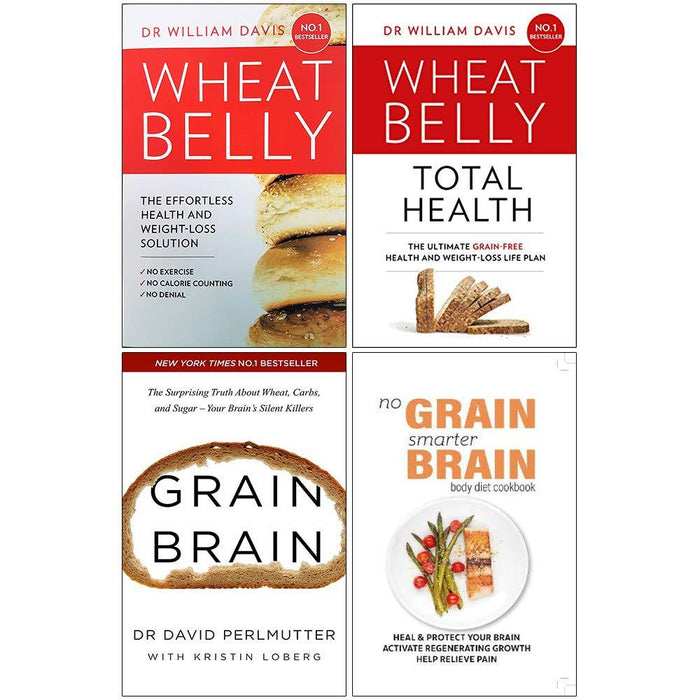 Wheat Belly, Wheat Belly Total Health [Hardcover], Grain Brain, No Grain Smarter Brain Body Diet Cookbook 4 Books Collection Set - The Book Bundle