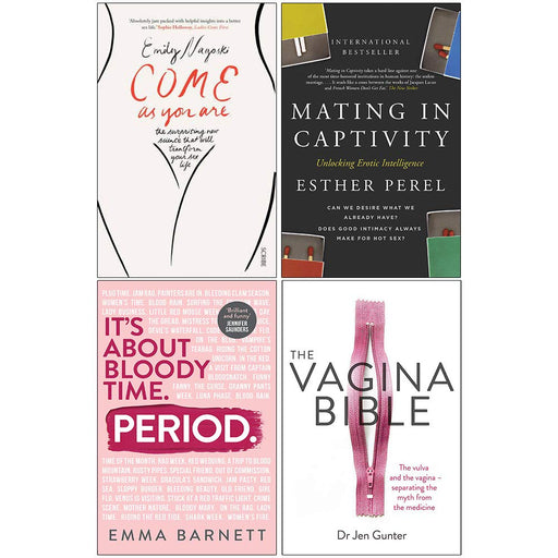 Come as You Are, Mating in Captivity, Period [Hardcover], The Vagina Bible 4 Books Collection Set - The Book Bundle