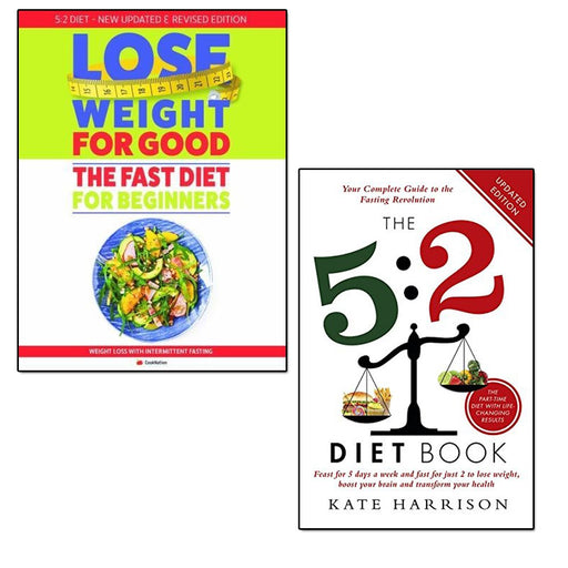 5:2 diet book and lose weight for good fast diet for beginners 2 books collection set - The Book Bundle