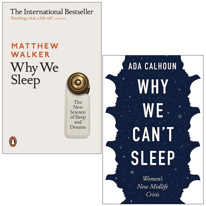 Why We Sleep The New Science of Sleep and Dreams and Why We Can't Sleep Women's New Midlife Crisis 2 Books Collection Set - The Book Bundle