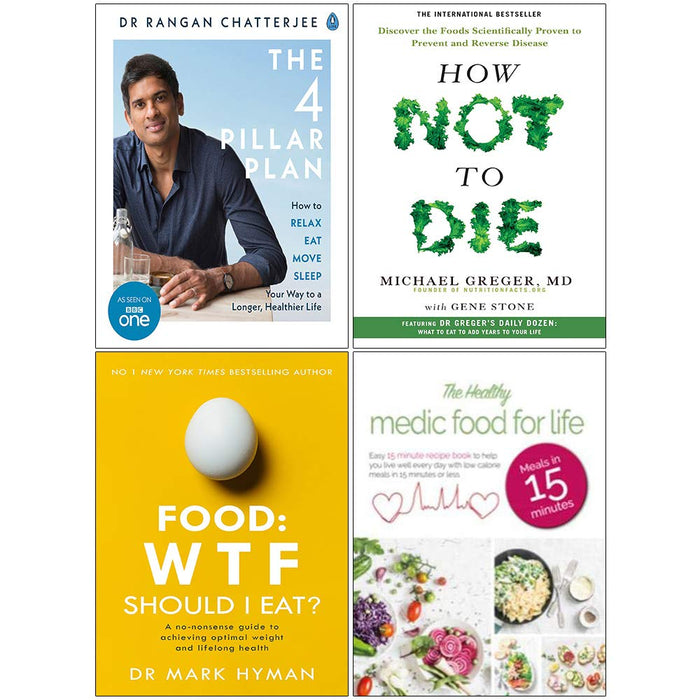 The 4 Pillar Plan, How Not To Die, Food Wtf Should I Eat, Healthy Medic Food for Life 4 Books Collection Set - The Book Bundle